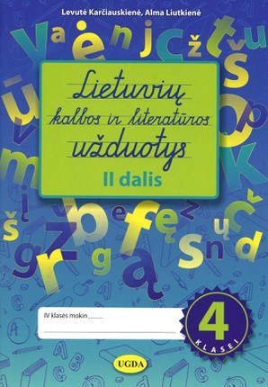 Lietuvių kalbos ir literatūros užduotys 4 klasei. 2 dalis