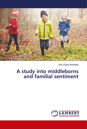 A study into middleborns and familial sentiment