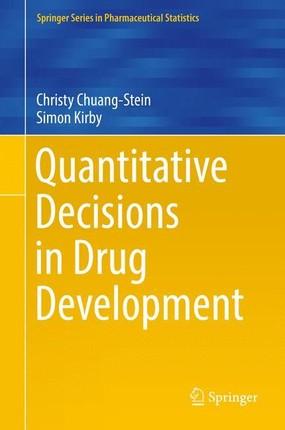 Quantitative Decisions in Drug Development