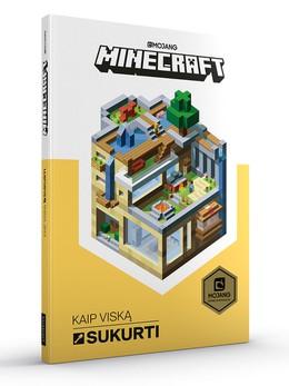Minecraft. Kaip viską sukurti