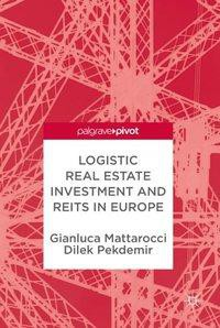 Logistic Real Estate Investment and REITs