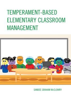 Temperament-Based Elementary Classroom Management