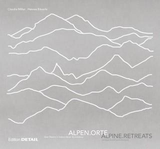 Alpen.Orte/Alpine.Retreats