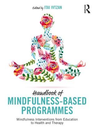 Handbook of Mindfulness-Based Programmes