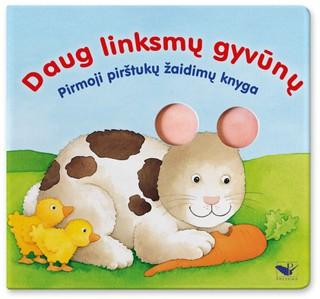 Daug linksmų gyvūnų: pirmoji pirštukų žaidimų knygelė
