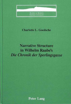Narrative Structure in Wilhelm Raabe's  «Die Chronik der Sperlingsgasse»