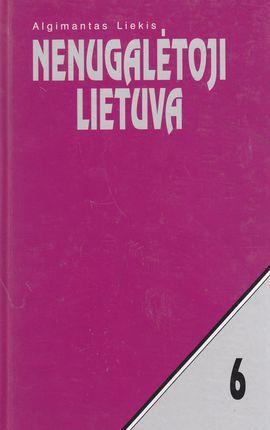 Nenugalėtoji Lietuva. VI tomas