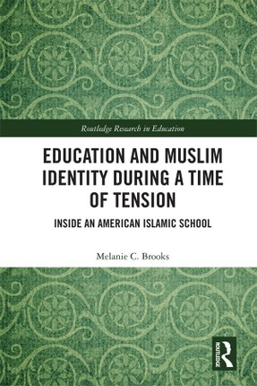 Education and Muslim Identity During a Time of Tension