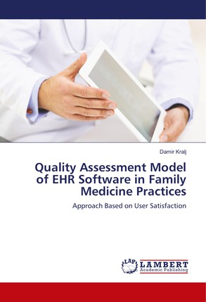 Quality Assessment Model of EHR Software in Family Medicine Practices