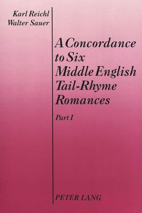 A Concordance to Six Middle English Tail-Rhyme Romances