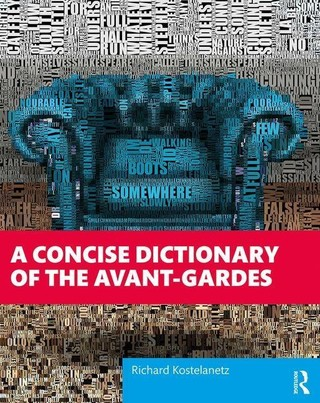 A Concise Dictionary of the Avant-Gardes