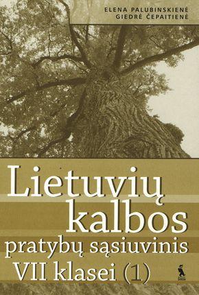 1-asis lietuvių kalbos pratybų sąsiuvinis VII klasei