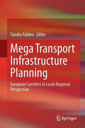 Mega Transport Infrastructure Planning