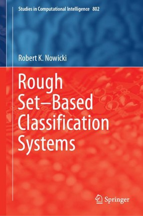 Rough Set-Based Classification Systems