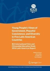 Young People's Views of Government, Peaceful Coexistence, and Diversity in Five Latin American Countries