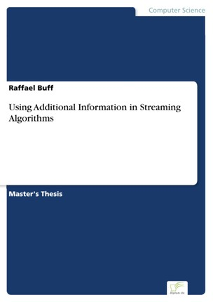 Using Additional Information in Streaming Algorithms