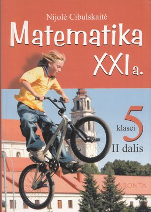 Matematika XXI a. Vadovėlis 5 klasei. II dalis