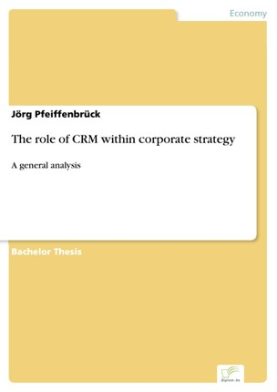 The role of CRM within corporate strategy