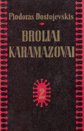 Broliai Karamazovai (II tomas)