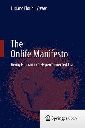 The Onlife Manifesto