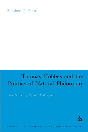 Thomas Hobbes and the Politics of Natural Philosophy