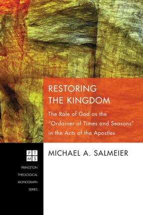 Restoring the Kingdom