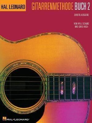 German Edition: Hal Leonard Gitarrenmethode Buch 2 - Zweite Ausgabe: Hal Leonard Guitar Method - 2D Edition Book 2 - German Edition
