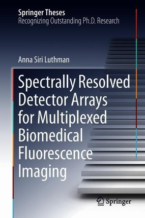 Spectrally Resolved Detector Arrays for Multiplexed Biomedical Fluorescence Imaging