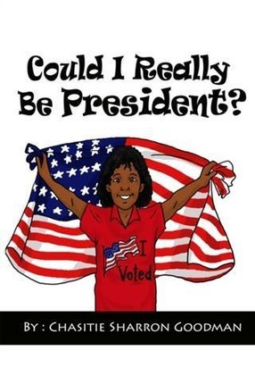 Could I Really Be President?