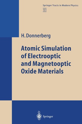 Atomic Simulation of Electrooptic and Magnetooptic Oxide Materials