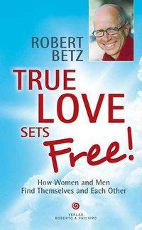 True love sets free!
