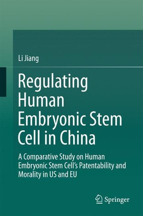 Regulating Human Embryonic Stem Cell in China