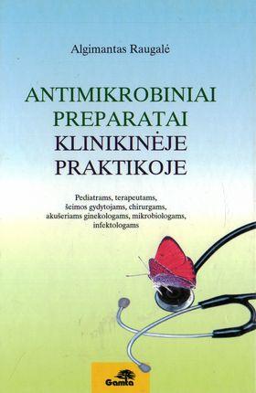 Antimikrobiniai preparatai klinikinėje praktikoje