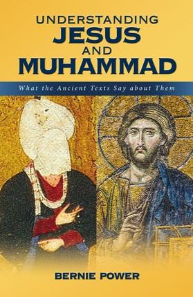 Understanding Jesus and Muhammad