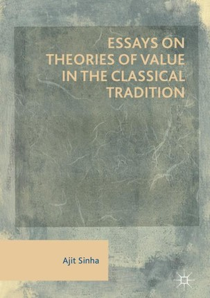 Essays on Theories of Value in the Classical Tradition