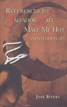References to Salvador Dalí Make Me Hot and Other Plays