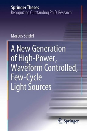 A New Generation of High-Power, Waveform Controlled, Few-Cycle Light Sources