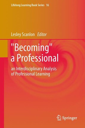 """""""Becoming"""" a Professional"""