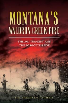 Montana's Waldron Creek Fire