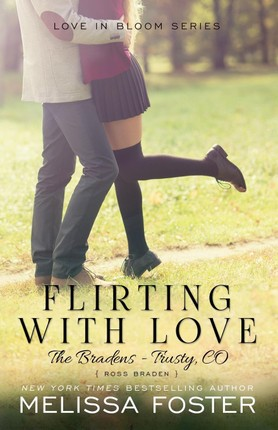 Flirting with Love (The Bradens at Trusty)