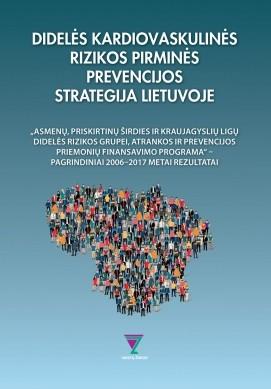 Didelės kardiovaskulinės rizikos pirminės prevencijos strategija Lietuvoje