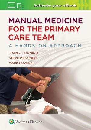 Manual Medicine for the Primary Care Team:  A Hands-On Approach 1e