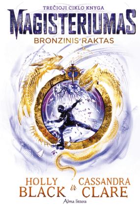 Bronzinis raktas. Magisteriumas. 3 knyga
