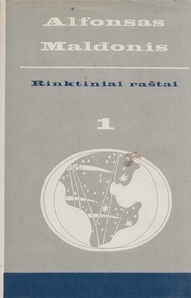 Alfonsas Maldonis. Rinktiniai raštai I