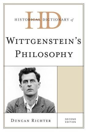 Historical Dictionary of Wittgenstein's Philosophy