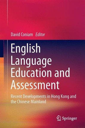 English Language Education and Assessment