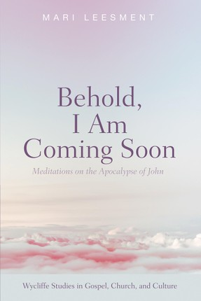 Behold, I Am Coming Soon
