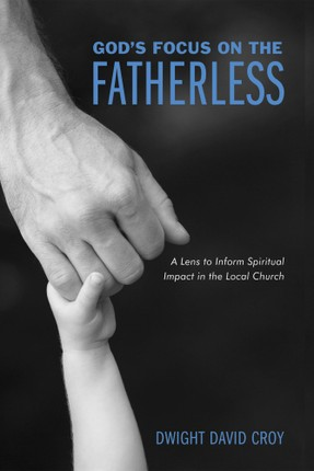 God's Focus on the Fatherless