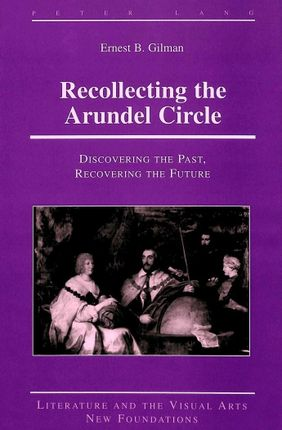 Recollecting the Arundel Circle