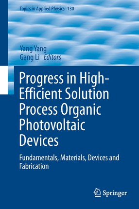 Progress in High-Efficient Solution Process Organic Photovoltaic Devices